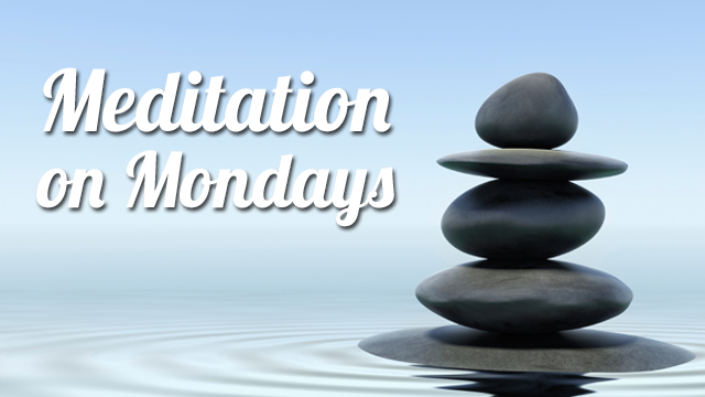 Meditation on Mondays